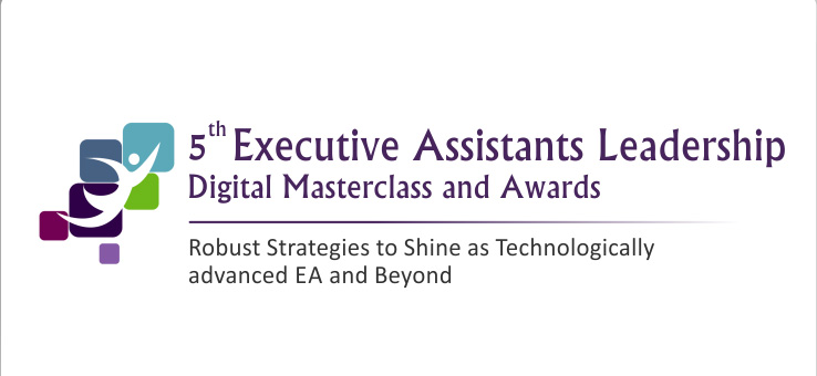 5th Executive Assistant Leadership Digital Masterclass and Awards