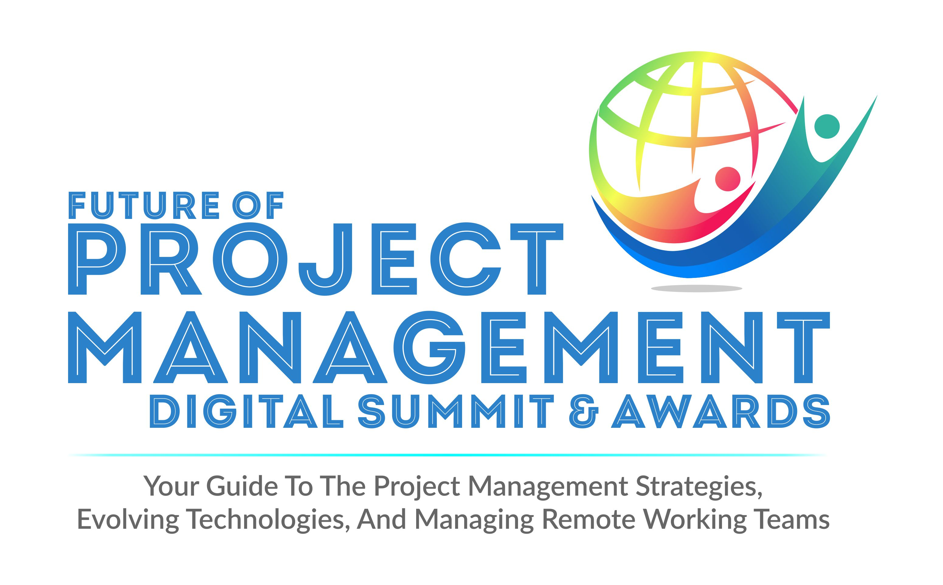 Future of Project Management Digital Masterclass and Awards